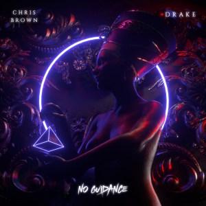 Chris Brown - No Guidance (feat. Drake) (ORIGINAL VERISON)